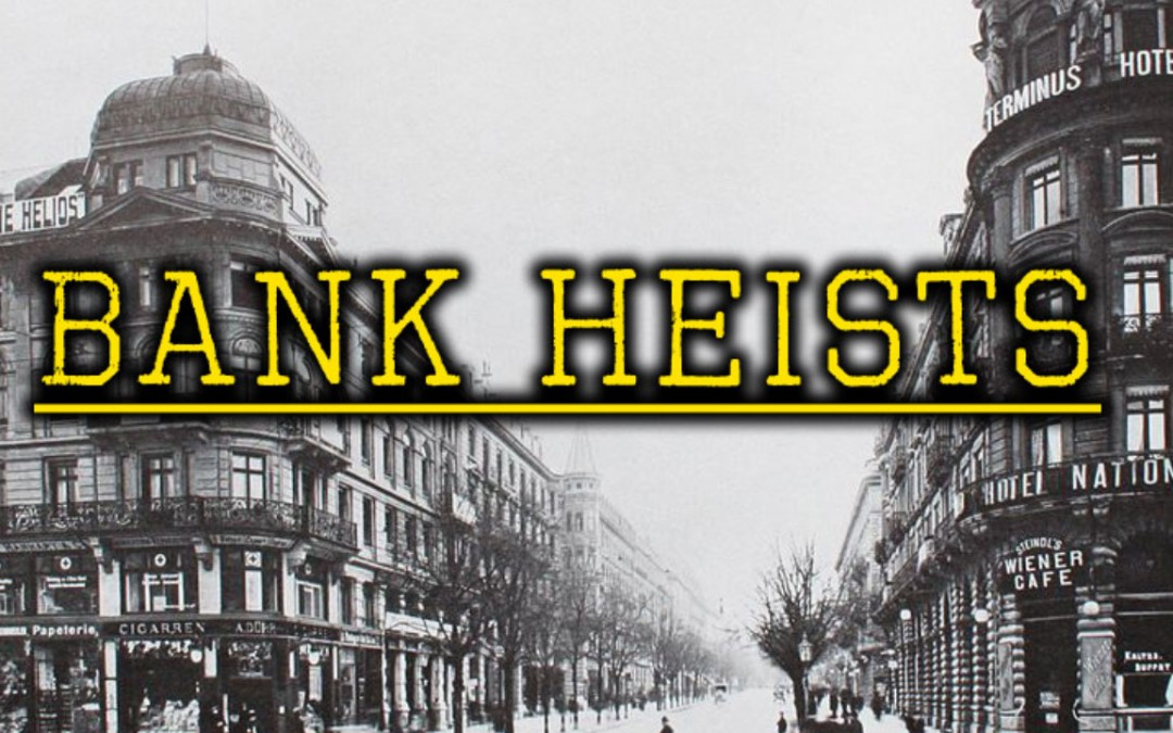 10 Most Interesting Bank Heists
