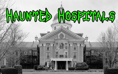 10 Most Haunted Hospitals