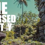 The World's Most CURSED City –  Nan Madol