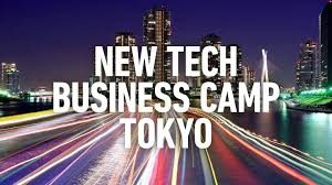 New Tech Business Camp Tokyo